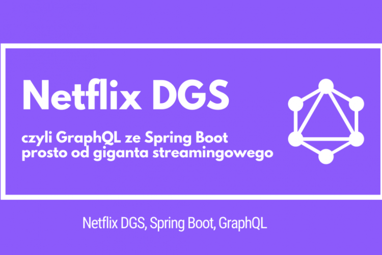 Netflix开源GraphQL框架DGS介绍
