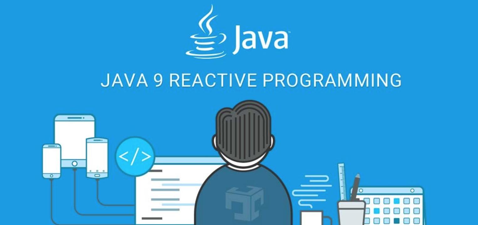 Java9 Reactive Stream反应流式编程