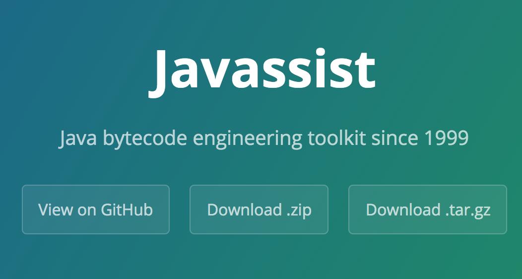 字节码修改工具Javasisst简介